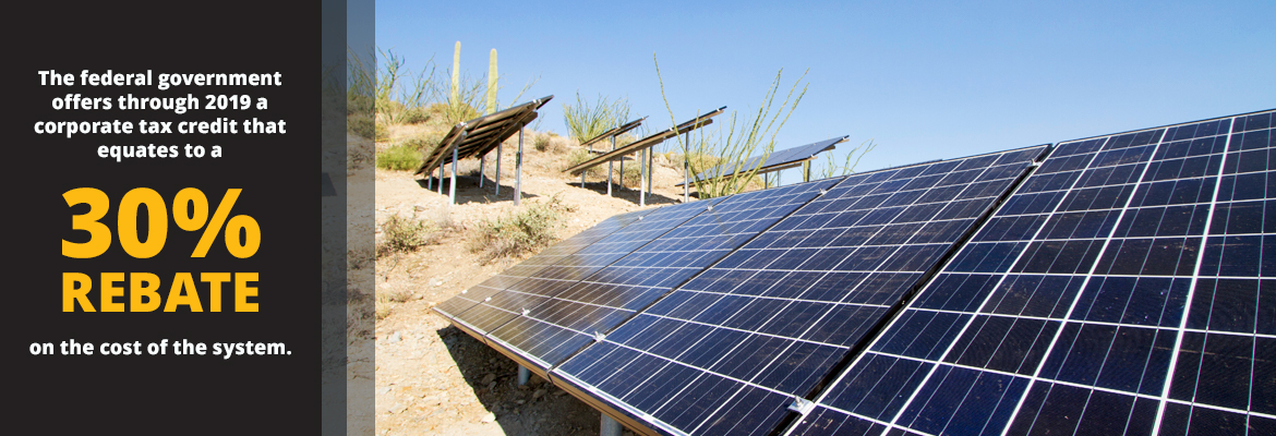 The federal government offers a corporate tax credit on solar panels systems.
