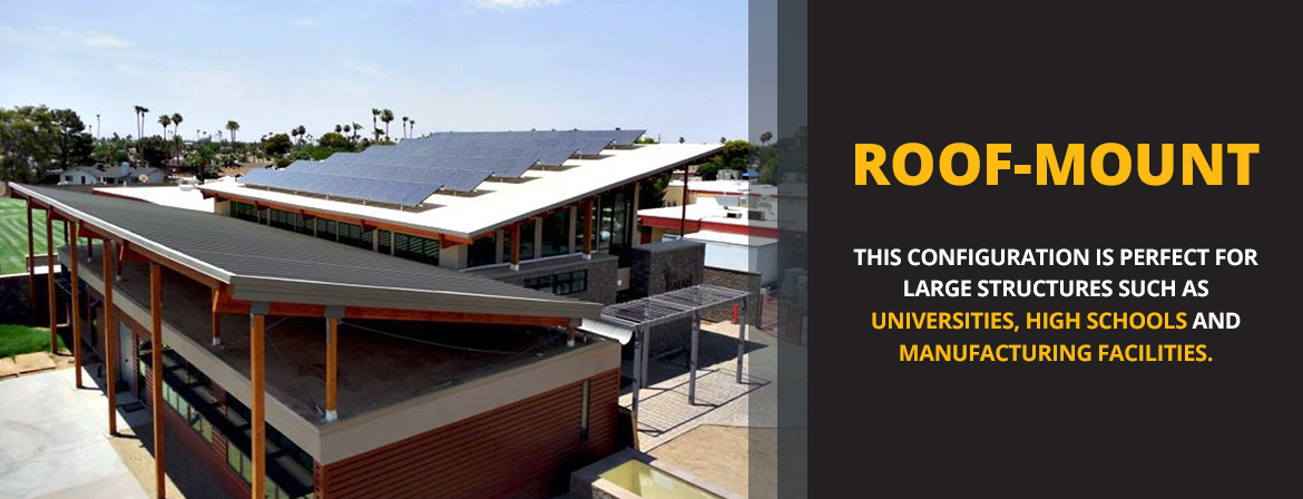 Roof-Mount for Universities, High Schools and Manufacturing Facilities